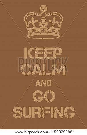 Keep Calm And Go Surfing Poster