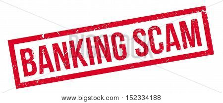 Banking Scam Rubber Stamp