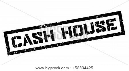 Cash House Rubber Stamp