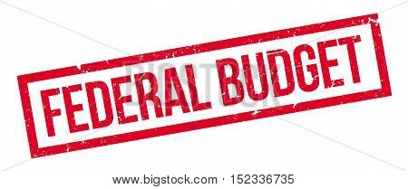 Federal Budget Rubber Stamp