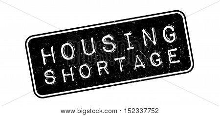 Housing Shortage Rubber Stamp
