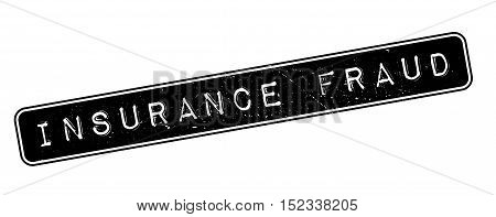 Insurance Fraud Rubber Stamp