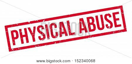 Physical Abuse Rubber Stamp