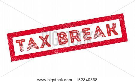 Tax Break Rubber Stamp
