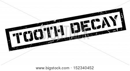Tooth Decay Rubber Stamp