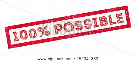 100 Percent Possible Rubber Stamp
