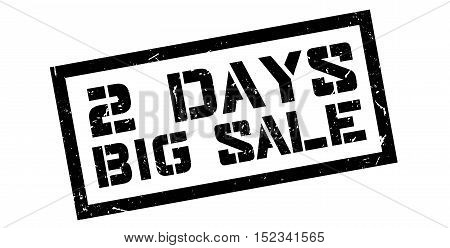 2 Days Big Sale Rubber Stamp