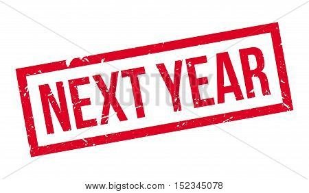 Next Year Rubber Stamp