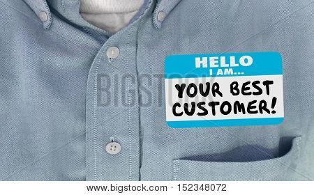 Your Best Customer Hello Name Tag Loyal Client 3d Illustration