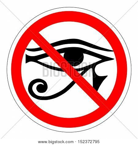 The all-seeing eye of the ban the new world order Forbidden sign with eye icon isolated on white background. Site is prohibited illustration. Eye is not allowed image. Eyes are banned.