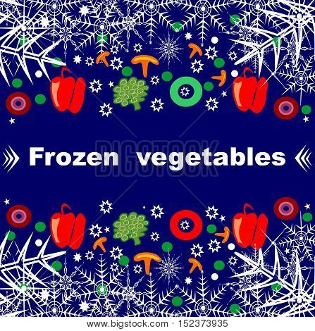 Beautiful creative original designs. Vegetables and snowflakes. Frozen vegetables. For further use in the design of the packaging of frozen vegetables. Editable and scalable vector illustration.