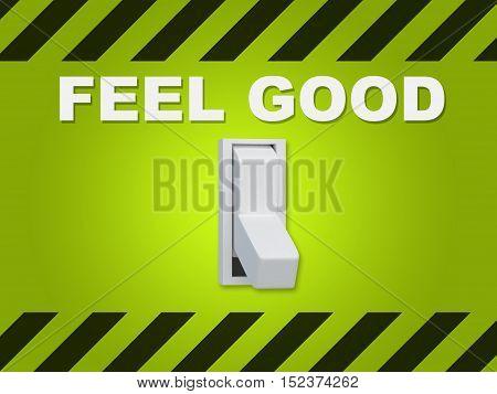 Feel Good Concept