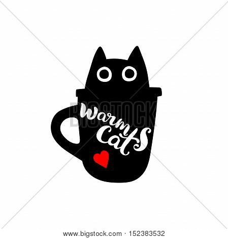 Warm cat. Lettering. Black cat in black mug. Red heart. Isolated vector object on white background.