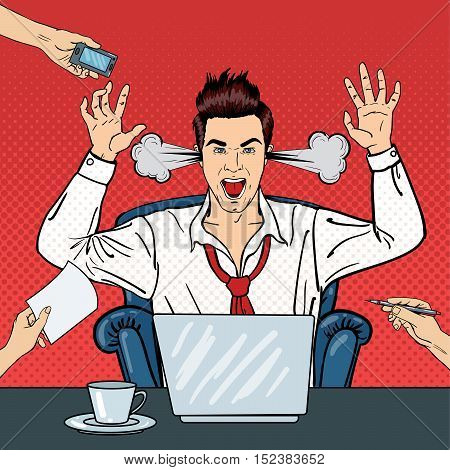 Pop Art Angry Businessman Shouting with Steam Coming out of his Ears. Businessman at Multi Tasking Office Work. Vector illustration