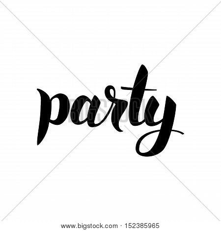 Party Calligraphy. Vector Illustration of Ink Brush Cursive Text Isolated over White Background. Lettering Card.