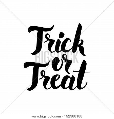 Trick or Treat Handwritten Card. Vector Illustration of Ink Brush Calligraphy Isolated over White Background.