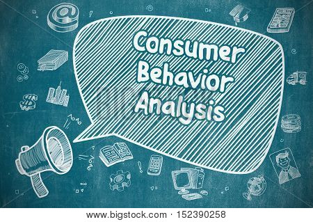 Yelling Megaphone with Inscription Consumer Behavior Analysis on Speech Bubble. Doodle Illustration. Business Concept.