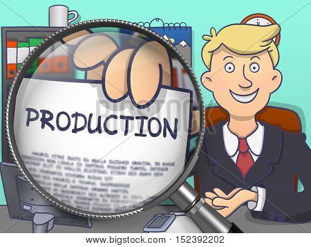 Production through Magnifier. Business Man Showing Paper with Inscription. Closeup View. Colored Doodle Illustration.