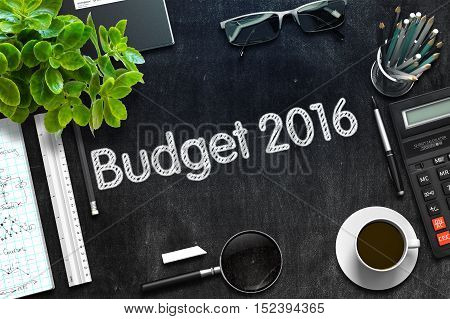 Budget 2016 Concept on Black Chalkboard. 3d Rendering. Toned Image.