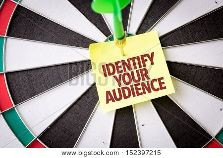 Identify Your Audience