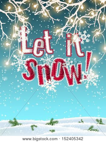Let it snow, blue text on background created by abstract sky and clouds, with 3d effect, framed by white dry branches with electric lights and snow on the floor, vector illustration, eps 10 with transparency and gradient meshes