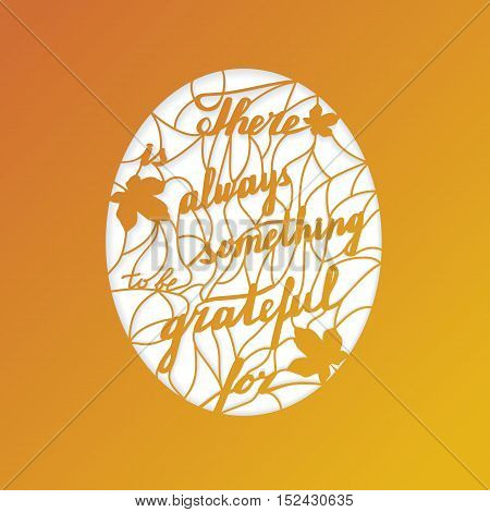 Thanksgiving laser cut template. Paper cutting ornamental panel. Die cut card. Lace laser cut metal panel wood carving laser cut plastic. Stencil lacy carved openwork pattern. Vector illustration.