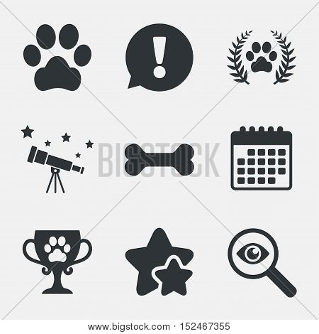 Pets icons. Dog paw sign. Winner laurel wreath and cup symbol. Pets food. Attention, investigate and stars icons. Telescope and calendar signs. Vector