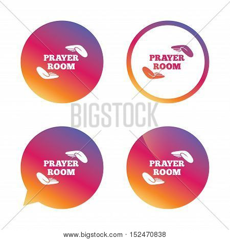 Prayer room sign icon. Religion priest faith symbol. Pray with hands. Gradient buttons with flat icon. Speech bubble sign. Vector
