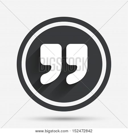 Quote sign icon. Quotation mark symbol. Double quotes at the end of words. Circle flat button with shadow and border. Vector