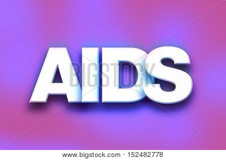 Aids Concept Colorful Word Art