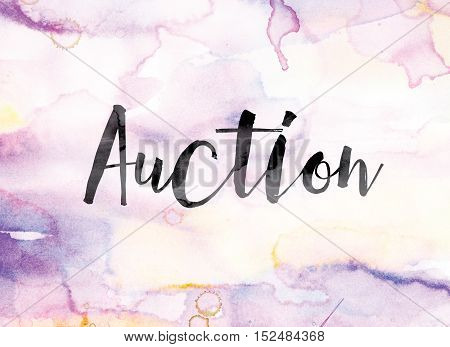 Auction Colorful Watercolor And Ink Word Art