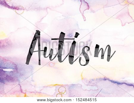 Autism Colorful Watercolor And Ink Word Art
