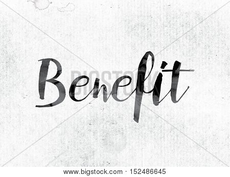 Benefit Concept Painted In Ink