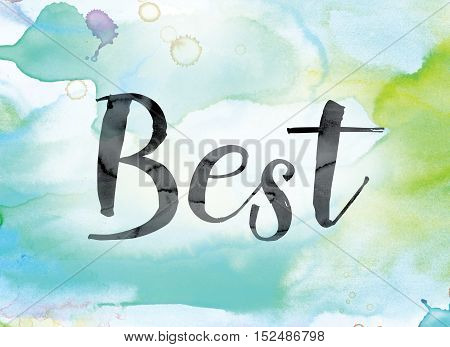 Best Colorful Watercolor And Ink Word Art