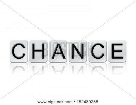 Chance Isolated Tiled Letters Concept And Theme