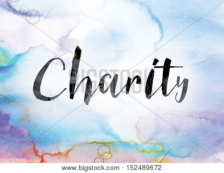 Charity Colorful Watercolor And Ink Word Art
