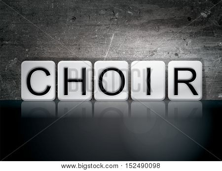 Choir Tiled Letters Concept And Theme