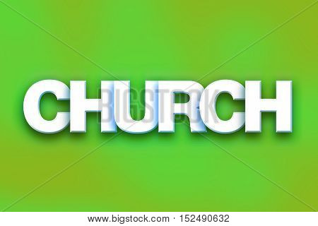 Church Concept Colorful Word Art