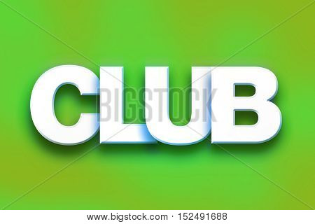 Club Concept Colorful Word Art