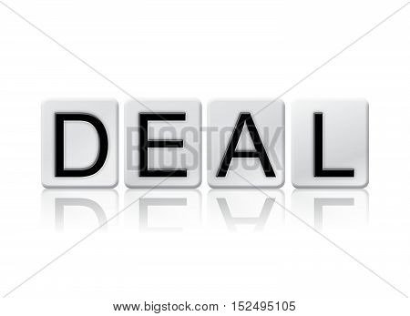 Deal Isolated Tiled Letters Concept And Theme