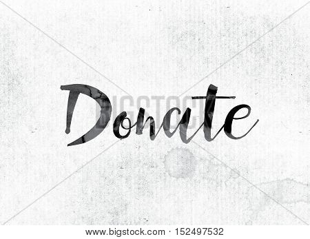 Donate Concept Painted In Ink