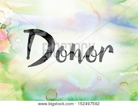 Donor Colorful Watercolor And Ink Word Art