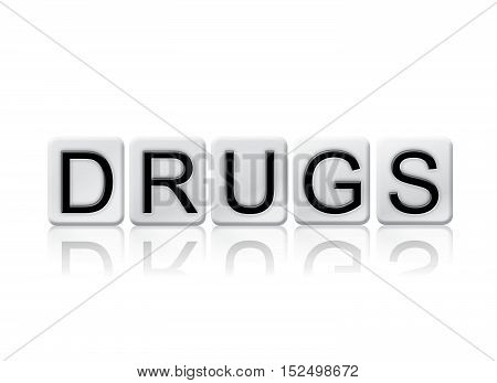 Drugs Isolated Tiled Letters Concept And Theme