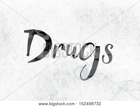 Drugs Concept Painted In Ink