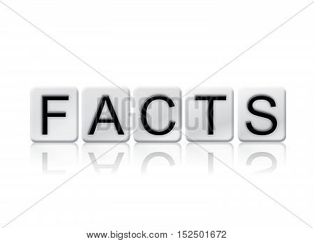 Facts Isolated Tiled Letters Concept And Theme