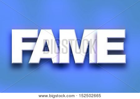 Fame Concept Colorful Word Art