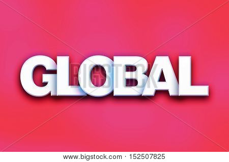 Global Concept Colorful Word Art