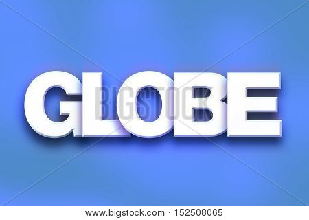 Globe Concept Colorful Word Art