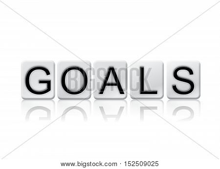 Goals Isolated Tiled Letters Concept And Theme