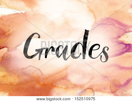 Grades Colorful Watercolor And Ink Word Art